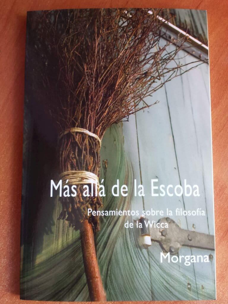 Publicaciones: Más Allá de la Escoba, Pensamiento sobre la filosofía de la Wicca