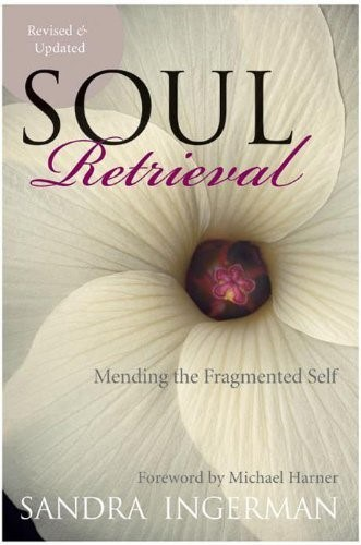 Soul Retrieval - Sandra Ingerman